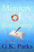 Mimicry of Banshees