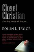 Closet Christian