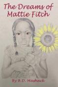 The Dreams of Mattie Fitch