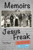 Memoirs of a Jesus Freak