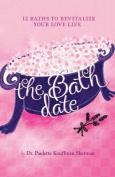 The Bath Date