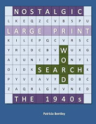 Nostalgic Large Print Word Search [Large Print]