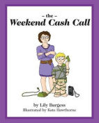 The Weekend Cash Call