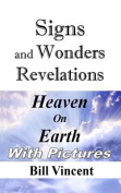 Signs and Wonders Revelations