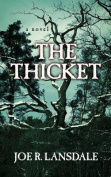 The Thicket [Large Print]