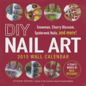 DIY Nail Art 2015 Wall Calendar