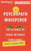 The Psychopath Whisperer [Audio]
