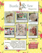 Bustle & Sew Magazine April 2014  : Issue 39