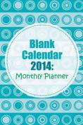 Blank Calendar 2014