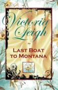 Last Boat to Montana