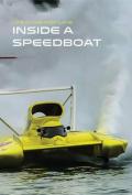 Inside a Speedboat