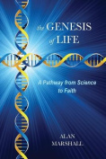The Genesis of Life