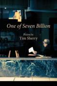 One of Seven Billion