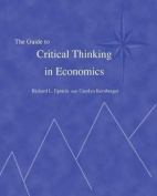 The Guide to Critical Thinking in Economics