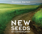 New Seeds of Contemplation [Audio]