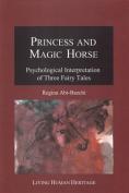 Princess & Magic Horse