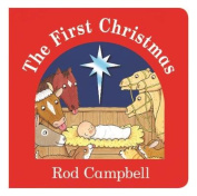The First Christmas [Board book]