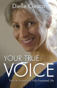 Your True Voice