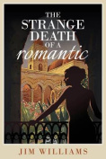 The Strange Death of a Romantic