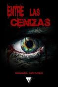 Entre Las Cenizas [Spanish]