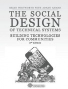 The Social Design of Technical Systems