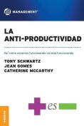 Anti-Productividad, La [Spanish]