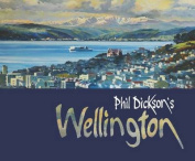 Phil Dickson's Wellington
