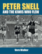 Peter Snell and the Kiwis Who Flew