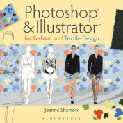 Photoshop(r) and Illustrator(r) for Fashion and Textile Design
