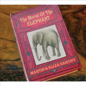 The Moral of the Elephant [Digipak]  *