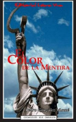 El Color de La Mentira [Spanish]