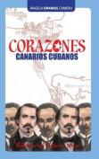 Corazones Canarios Cubanos [Spanish]