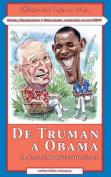 de Truman a Obama [Spanish]
