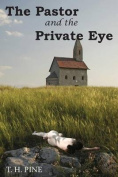 The Pastor and the Private Eye