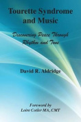 Tourette Syndrome and Music
