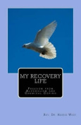 My Recovery Life