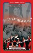 Las Gallegas de Cuba [Spanish]