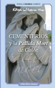 Cementerios y La Pallida Mort de Colon [Spanish]