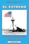 El Estreno del Imperio [Spanish]