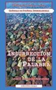 Insurreccion de La Palabra [Spanish]
