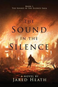 The Sound in the Silence