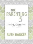 The Parenting 5