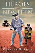Heroes of the New Eden