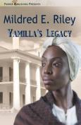 Yamilla's Legacy