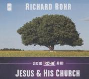 Jesus & His Church  [Audio]