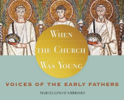 When the Church Was Young [Audio]