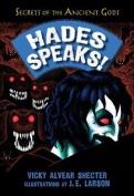 Hades Speaks!