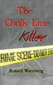 The Chalk Line Killer