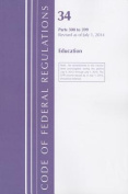Code of Federal Regulations, Title 34 Education 300-399, Revised as of July 1, 2014