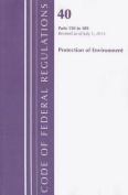 Code of Federal Regulations, Title 40 Protection of the Environment 150-189, Revised as of July 1, 2014